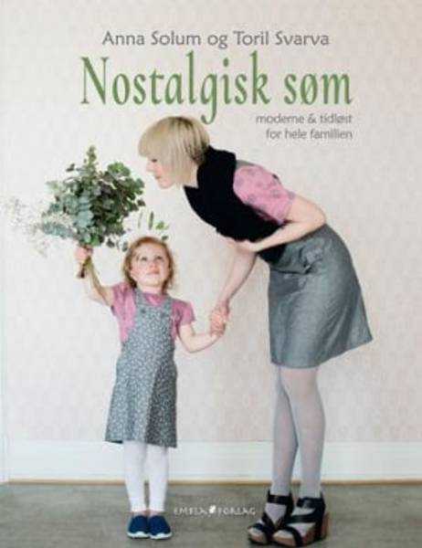 Bilde av Mønsterbok, Nostalgisk søm - moderne og tidløst for hele